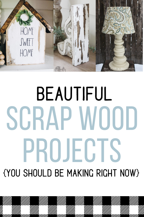 pinterest image with text beautiful scraepwood projects you should be making right now