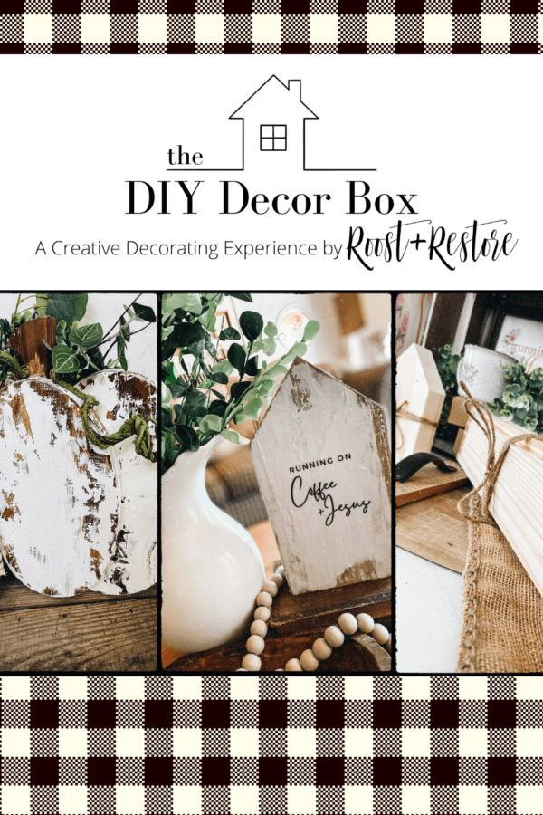 Roost and Restore Home - DIY Decor Box