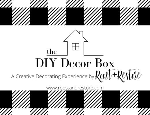 ROOST AND RESTORE - DIY DECOR BOX