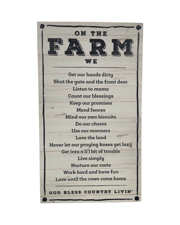Roost and Restore Home - On the Farm Sign